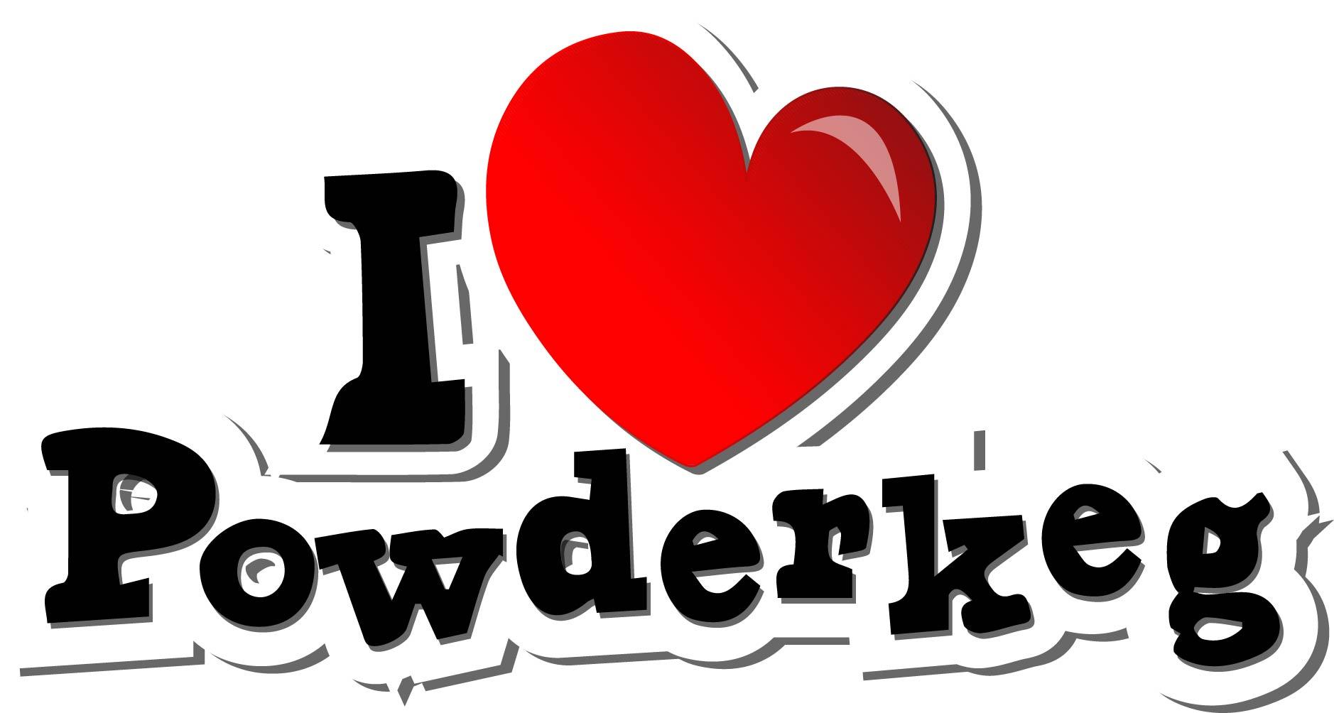 I love Powderkeg send